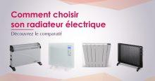 comparatif radiateurs électriques